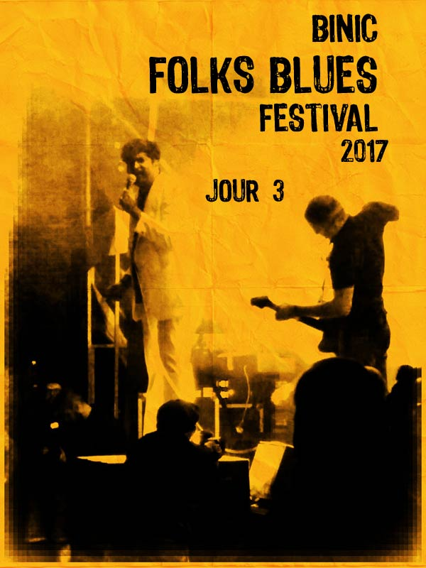 Binic Folk Blues Festival 2017 - Jour 3