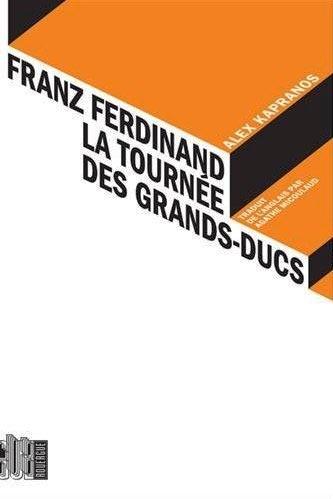 Franz Ferdinand - La Tournée des Grands-Ducs