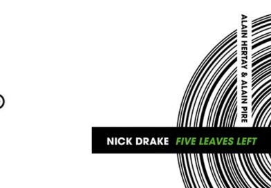 Nick Drake – Five Leaves Left, une monographie